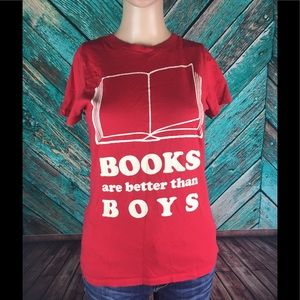 Books Are Better Than Boys Tee